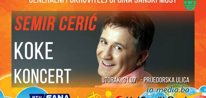 LJETO NA SANI: SEMIR CERIĆ KOKE